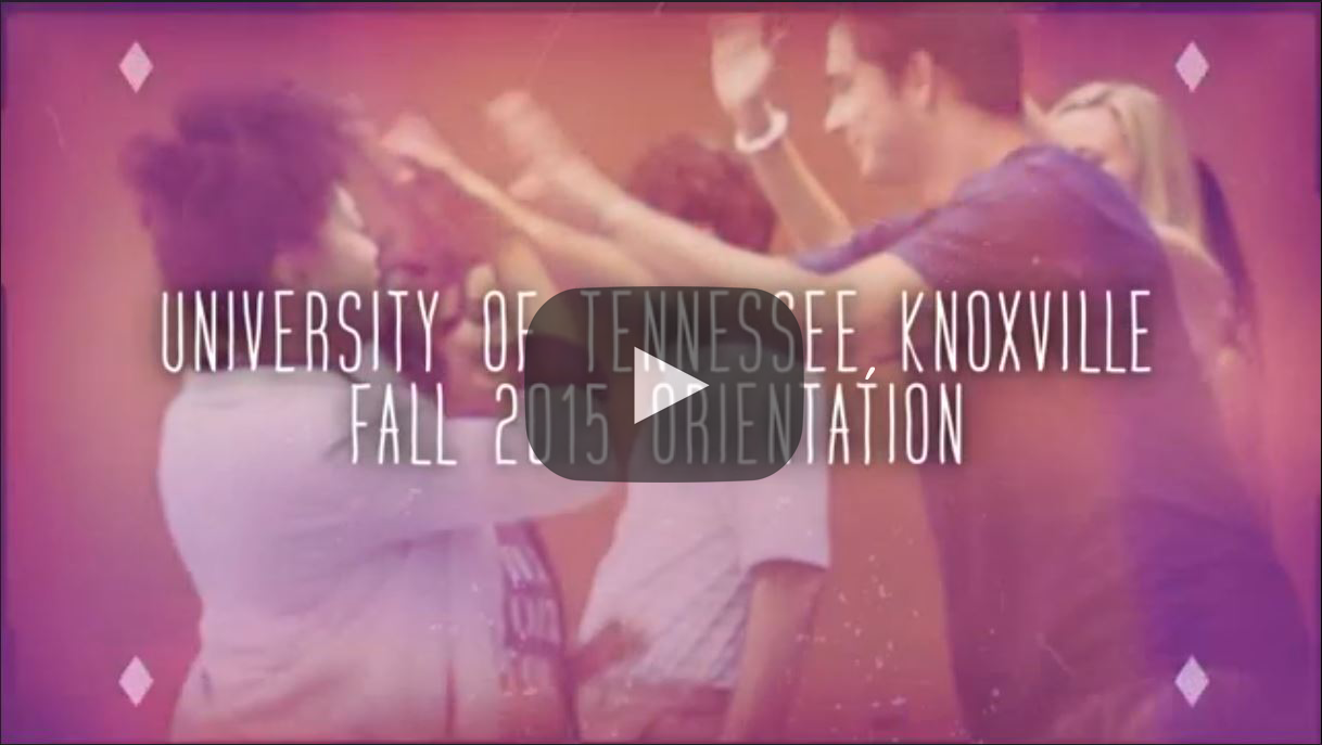 University of Tennessee Knoxville Fall 2015 Orientation